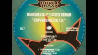 Darrien Kelly & 2 Scott Brown - Totaal Verwarring