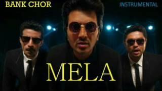 Mela | Bank Chor Theme Song | Instrumental | Full Song |