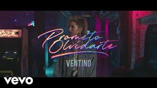 Ventino - Prometo Olvidarte (Video Oficial)