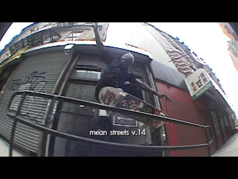 Mean Streets v.14 | New York City Skateboarding