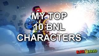 Block N Load - My TOP 10 Favorite Block N Load Characters