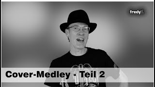 Fredy Pi. - Solo - Teil 2 - Cover Medley (unplugged) - 2020