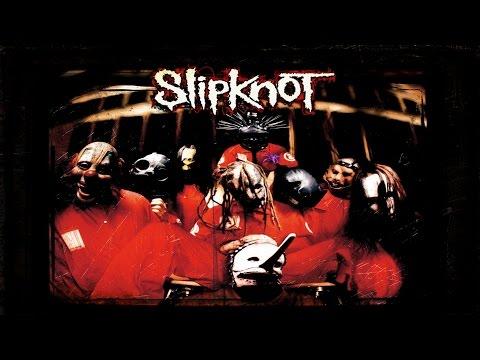SLIPKNOT - SLIPKNOT (Full Album, US Bonus Tracks #2) HD