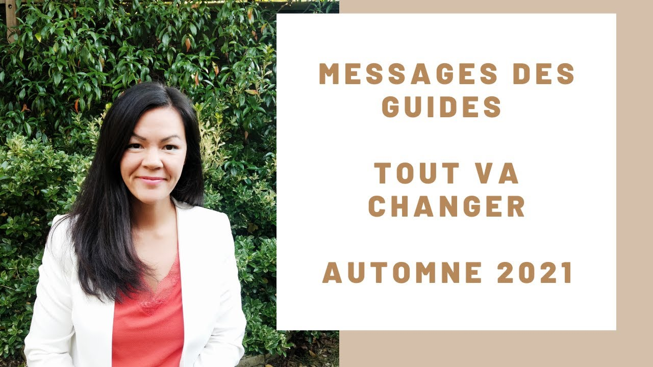 Download Messages des guides -  Tout va changer   Automne 2021 - préparez vous