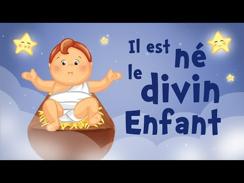 He is Born, The Divine Child in French - Christmas song for kids with lyrics !