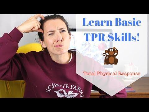 Learn Basic TPR Skills!