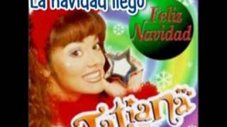 Tatiana La navidad llego