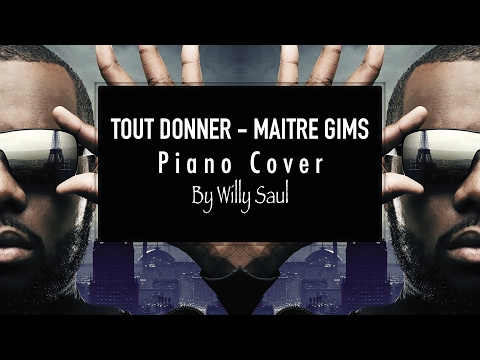 Maître Gims - Tout Donner (Piano Cover)