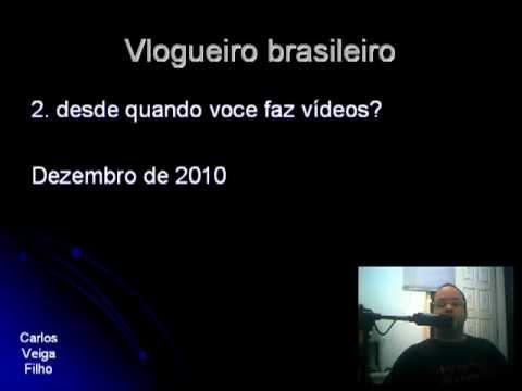 Video Resposta - Vlogueiro Brasileiro - Carlos Veiga Filho