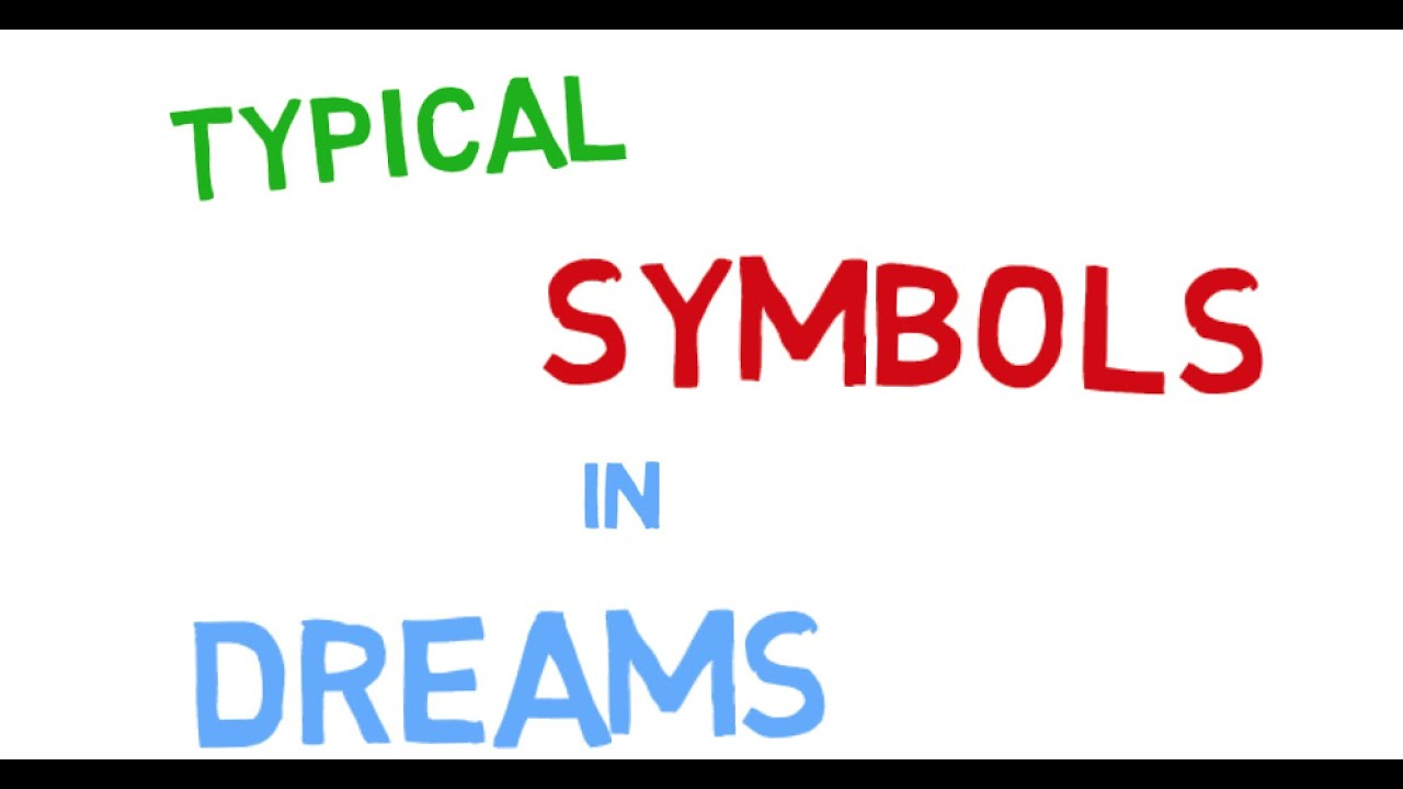 Meaning Of Dreams Common Dreams And Dream Symbols Youtube