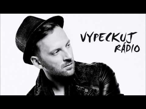 Miro Jaroš feat. Dominika Mirgová - VYPECKUJ RÁDIO (prod. DJ Metal & Demex)
