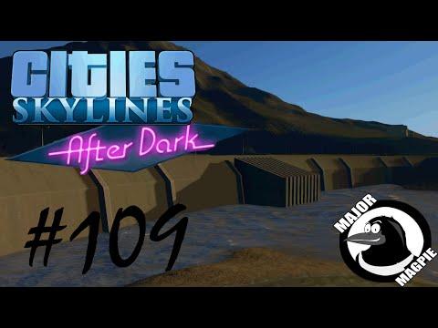 Cities Skylines Ep 109 - Magtropolis Dam