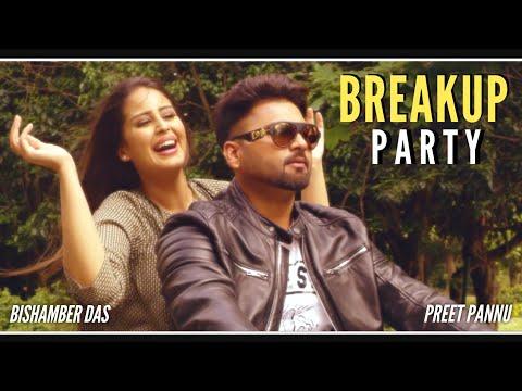 breakup-party-:-preet-pannu-|-aman-hayer-|-bishamber-das-|-latest-punjabi-songs-2019