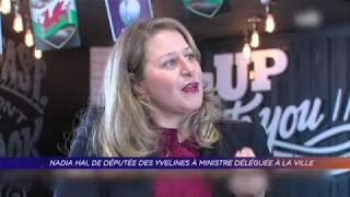 Nadia Hai de députée des Yvelines à Ministre déléguée à la Ville