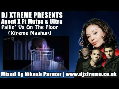 Agent X Ft Mutya & Ultra - Fallin Vs On The Floor (Xtreme Mashup) - DJ Xtreme