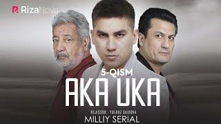 Aka-uka (o'zbek serial) | Ака-ука (узбек сериал) 5-qism