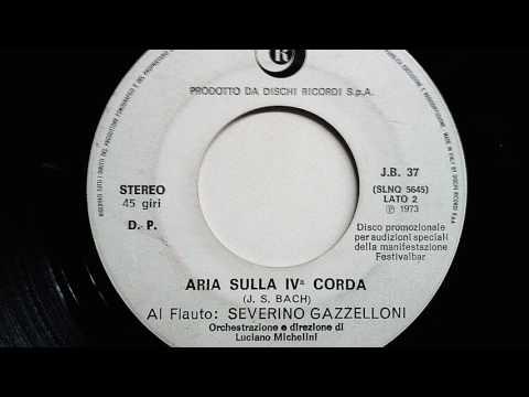 Aria sulla quarta corda - Severino Gazzelloni (Flauto)