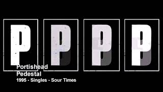 Portishead - Pedestal (1995 - Singles)