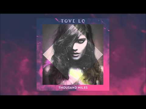 Tove Lo - Thousand Miles (1 Hour Loop)