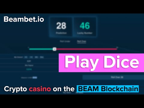 Play Dice In The Best Crypto Casino. Crypto Casino On The Beam Blockchain