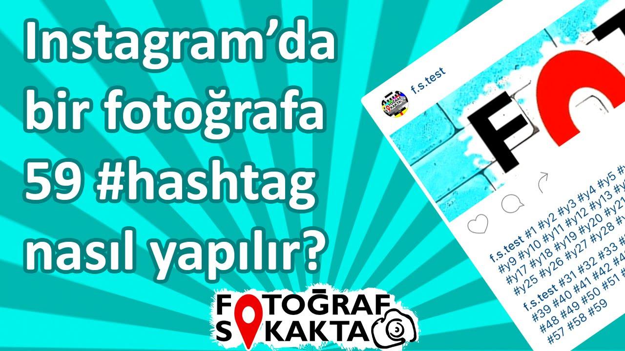 INSTAGRAM TAKİPÇİ ARTTIRMA 2020   Instagram Hashtag Kullanımı (ÜCRETSİZ BEĞENİ , TAKİPÇİ KASMA)