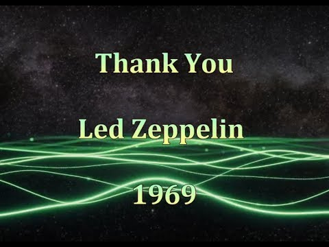 Led Zeppelin - Thank You - Lyrics s Prijevodom