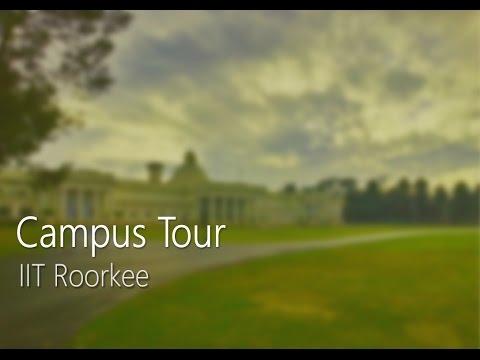 Campus Tour   IIT Roorkee