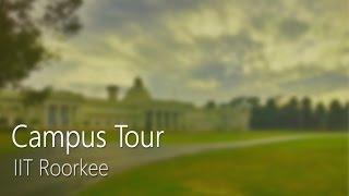 Campus Tour   IIT Roorkee thumbnail