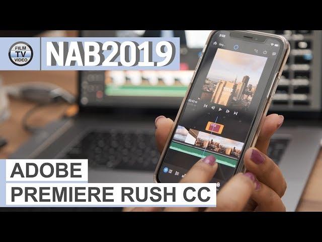 NAB2019: Adobe Premiere Rush CC