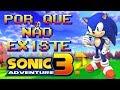 Por Que Não Existe Sonic Adventure 3 ? ( Especial Sonic Forces )