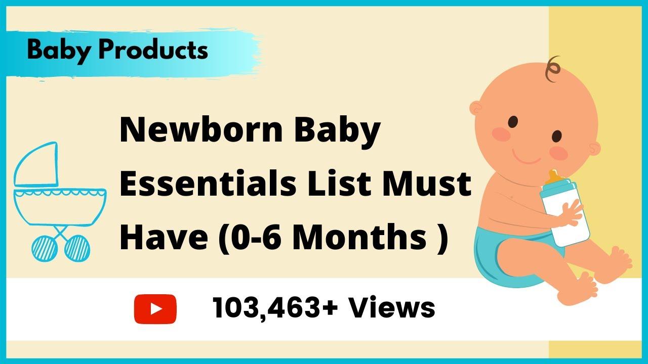 Newborn Baby Essentials (0-6 Months, Above) | 28 Must Have Baby ...