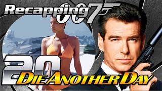 Video Recapping 007 #20 - Die Another Day (2002) (Review) download MP3, 3GP, MP4, WEBM, AVI, FLV September 2017