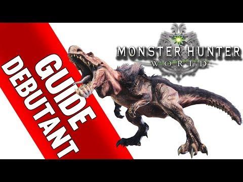 1/2 GUIDE du débutant - Monster Hunter World