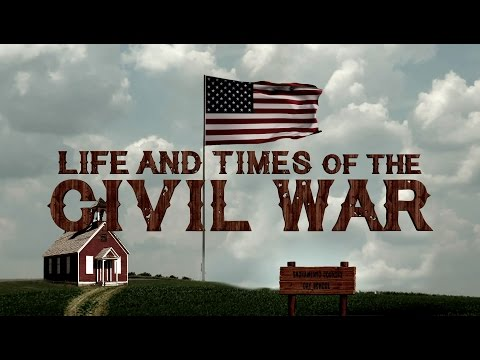 Sacramento Country Day School Class of 2023 presents: Life and Times in the Civil War