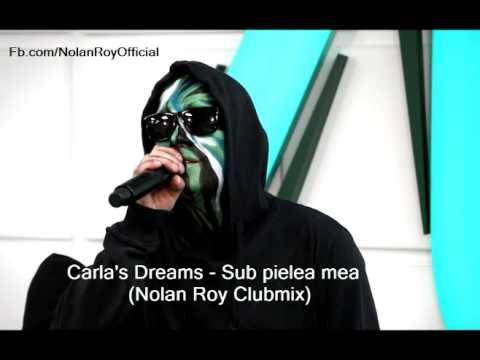 Carla's Dreams - Sub pielea mea (Nolan Roy...