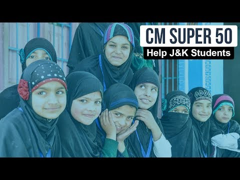 CM's Super 50 - Helping Kashmiri students study at India's top colleges