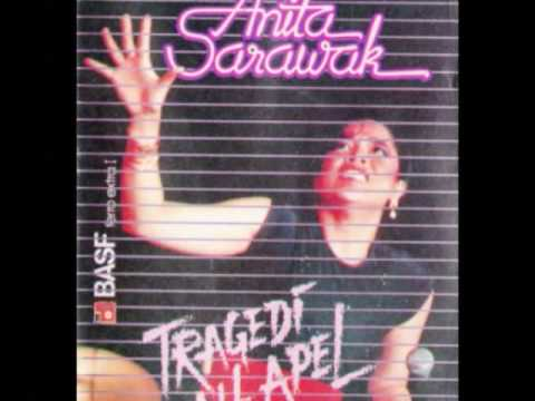 ANITA SARAWAK - TRAGEDI BUAH APEL .. Buah apa? Indonesian Recording 80's
