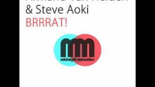 Armand Van Helden & Steve Aoki - Brrrat! (His Majesty Andre Remix)