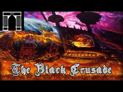 40k Lore, The Black Crusades