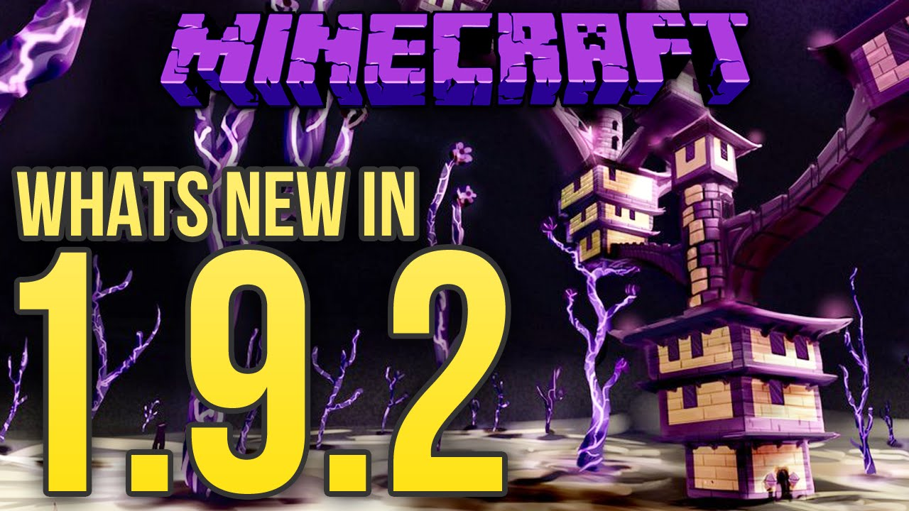 Whats New In Minecraft 1.9.2