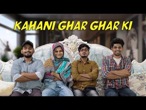 Kahani Ghar Ghar Ki | Comedy Video | Azhar N Ali