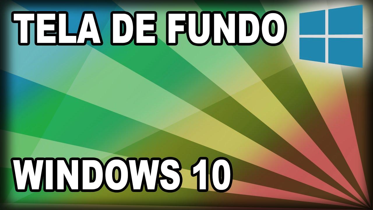 Como Mudar O Papel De Parede No Windows 10