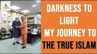 Inspiring Convert Story : From Darkness to Light : How I Found the True Islam, Ahmadiyya