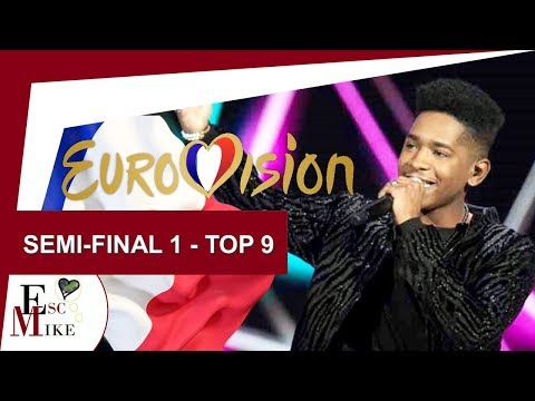 Destination Eurovision France 2018 [Semi - Final 1] - My Top 9 [With RATING]
