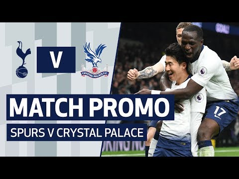 MATCH PROMO | SPURS V CRYSTAL PALACE