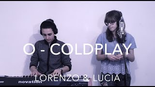O (Fly On) - Coldplay Cover // Lorenzo & Lucia
