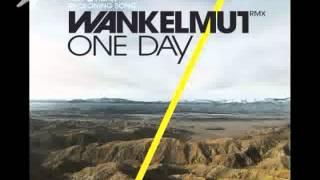 Wankelmut - OneDay (Arone Remix) UNOFFICIAL