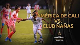 Club Ñañas 1-6 América de Cali | CONMEBOL Libertadores Femenina