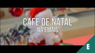 CAFÉ ESPECIAL DE NATAL - EMAIS URBANISMO