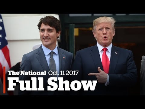 The National for Wednesday October 11th: Trudeau in D.C., anger over Sears, school defibrillators